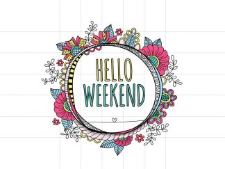 DIY Hello Weekend