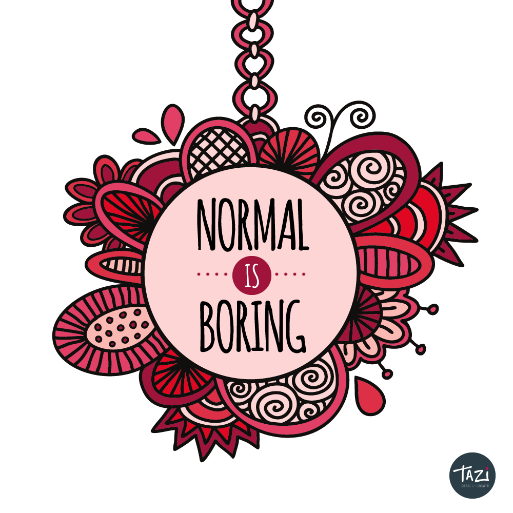 DIY normal is boring